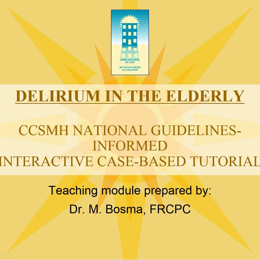 Delirium in the Elderly - Interactive Case-Based Tutorial